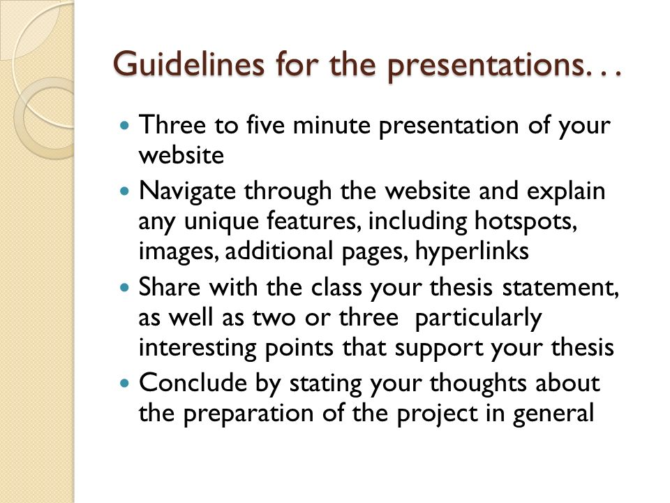 Guidelines for the presentations. . .