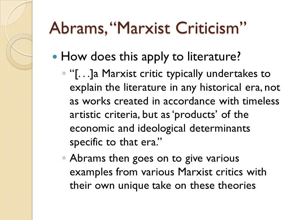 Abrams, Marxist Criticism