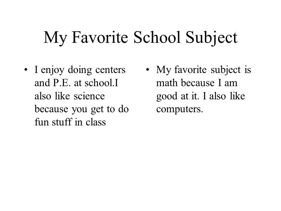 My Favorite School Subject