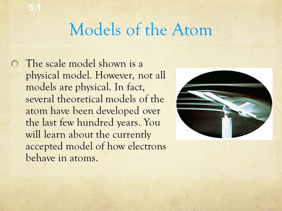 5.1 Models of the Atom.