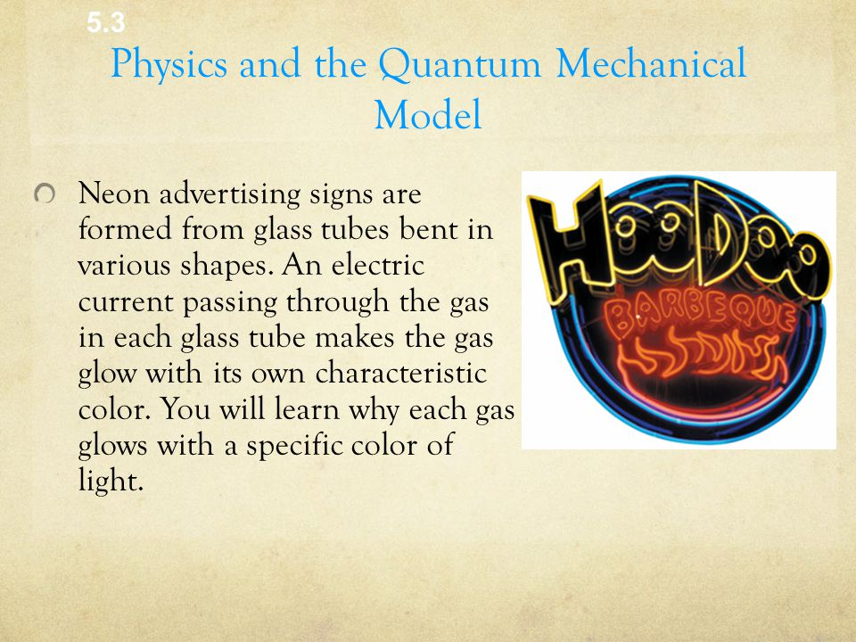 Physics and the Quantum Mechanical Model