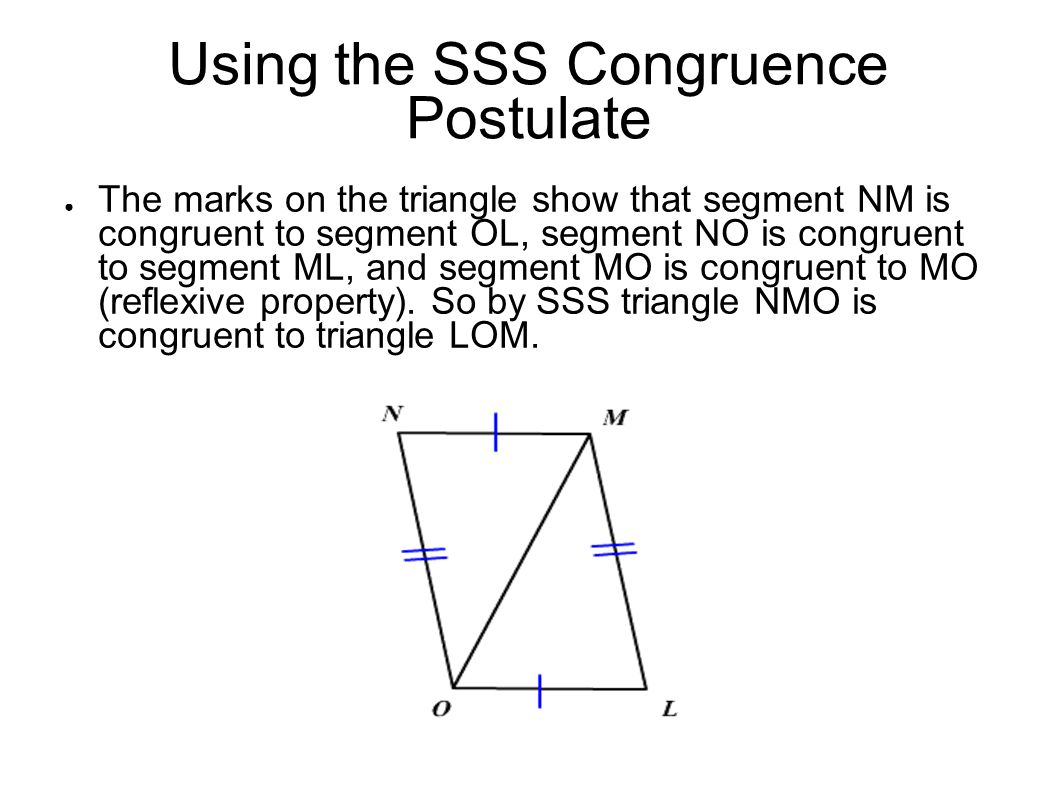 Using the SSS Congruence Postulate