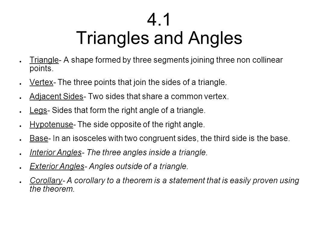 4.1 Triangles and Angles Triangle- A shape formed by three segments joining three non collinear points.
