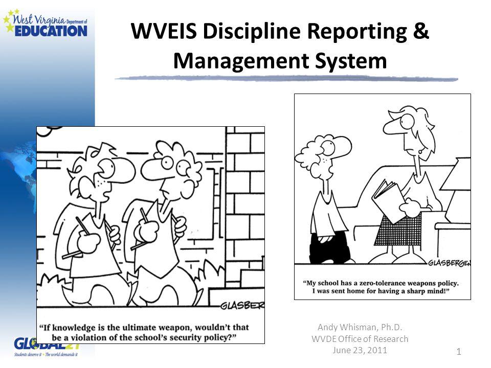 WVEIS Discipline Reporting & Management System