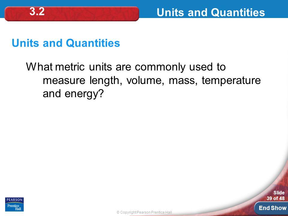 3.2 Units and Quantities. Units and Quantities.