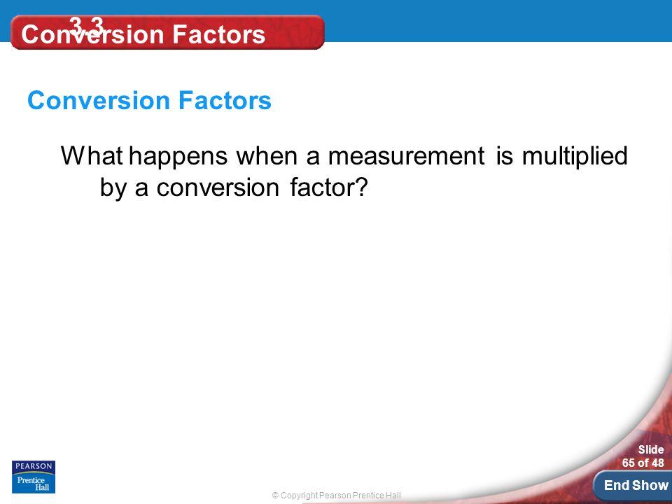 3.3 Conversion Factors. Conversion Factors.