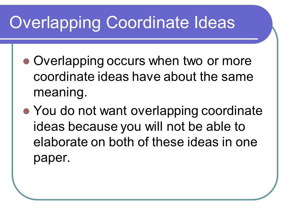 Overlapping Coordinate Ideas