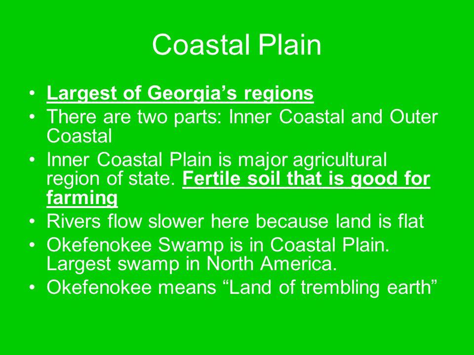 Coastal Plain Largest of Georgia's regions