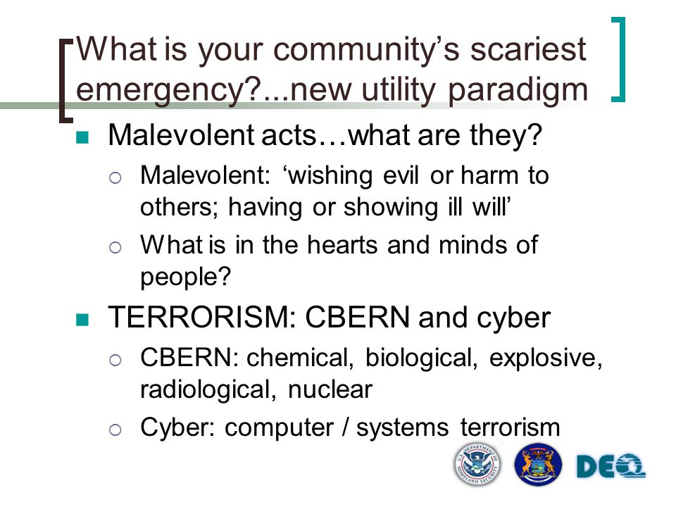 What is your community's scariest emergency ...new utility paradigm