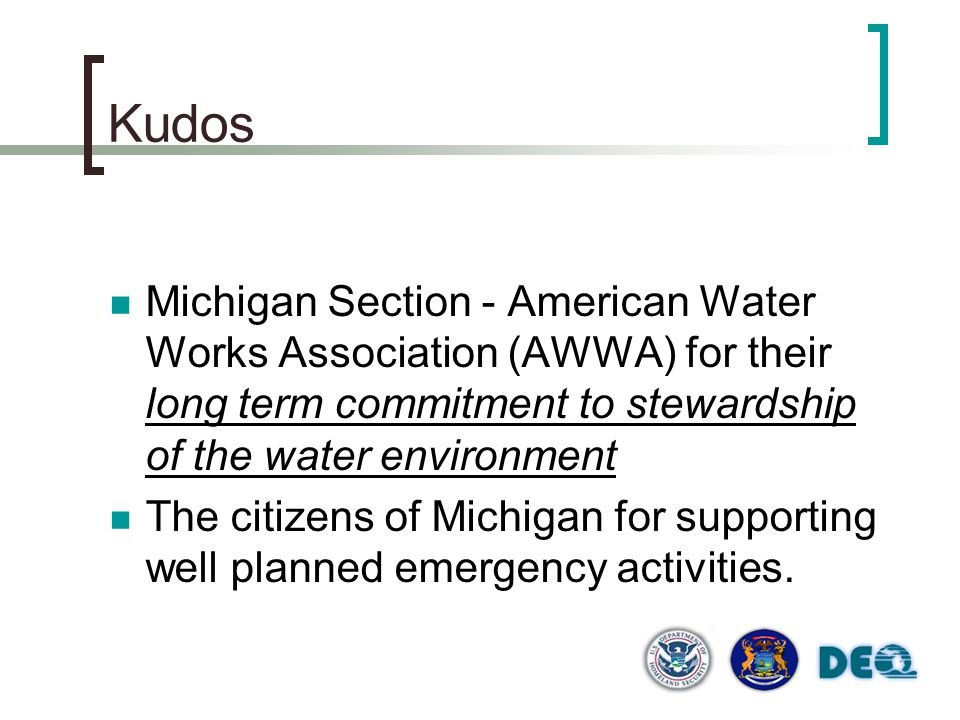 Kudos Michigan Section - American Water Works Association (AWWA) for their long term commitment to stewardship of the water environment.