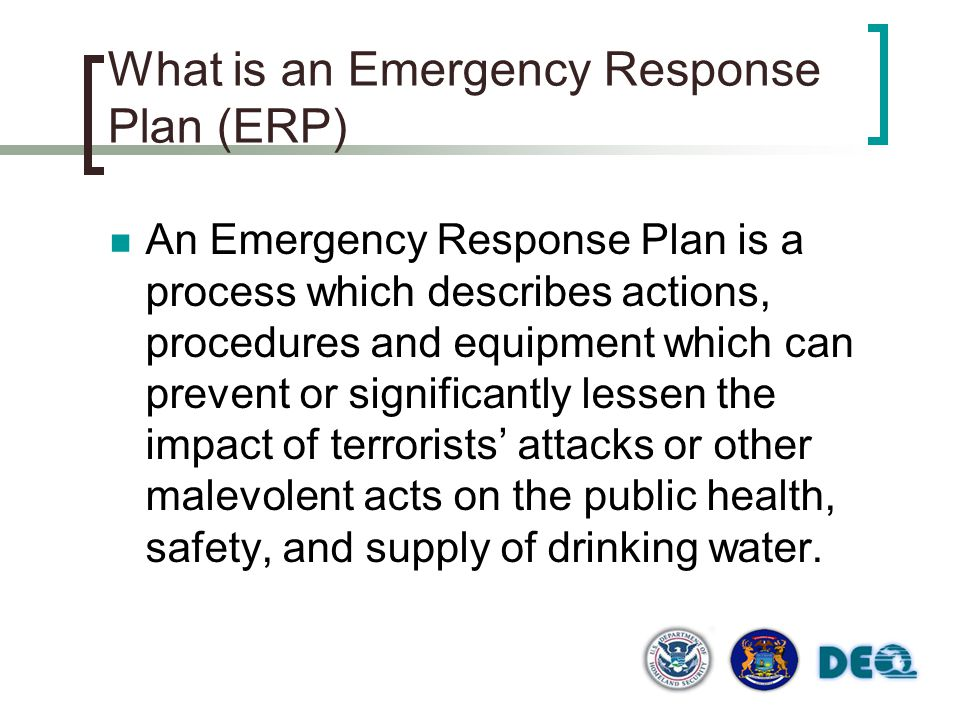 What is an Emergency Response Plan (ERP)