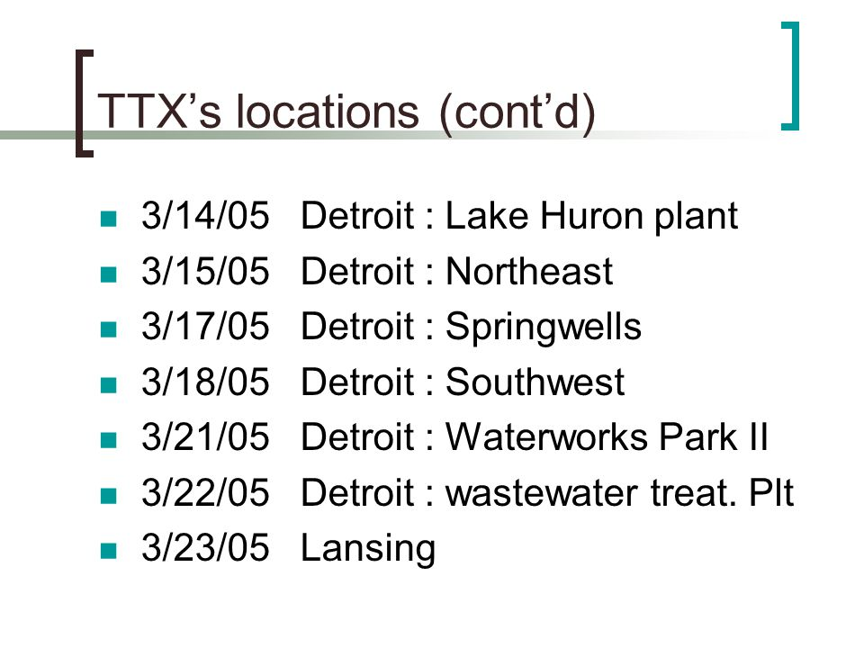 TTX's locations (cont'd)