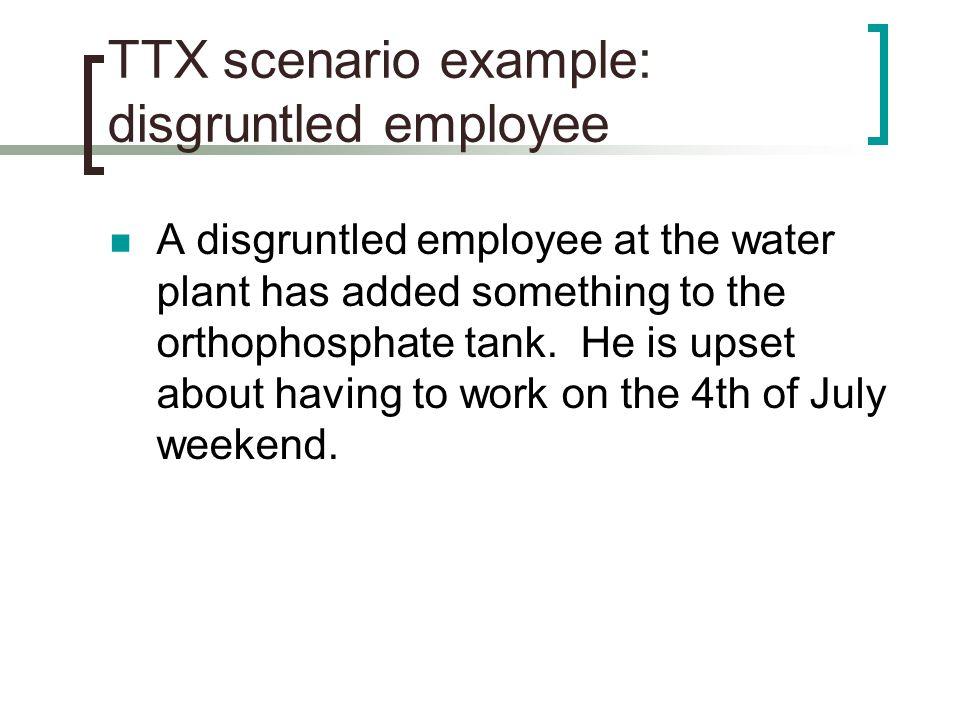 TTX scenario example: disgruntled employee