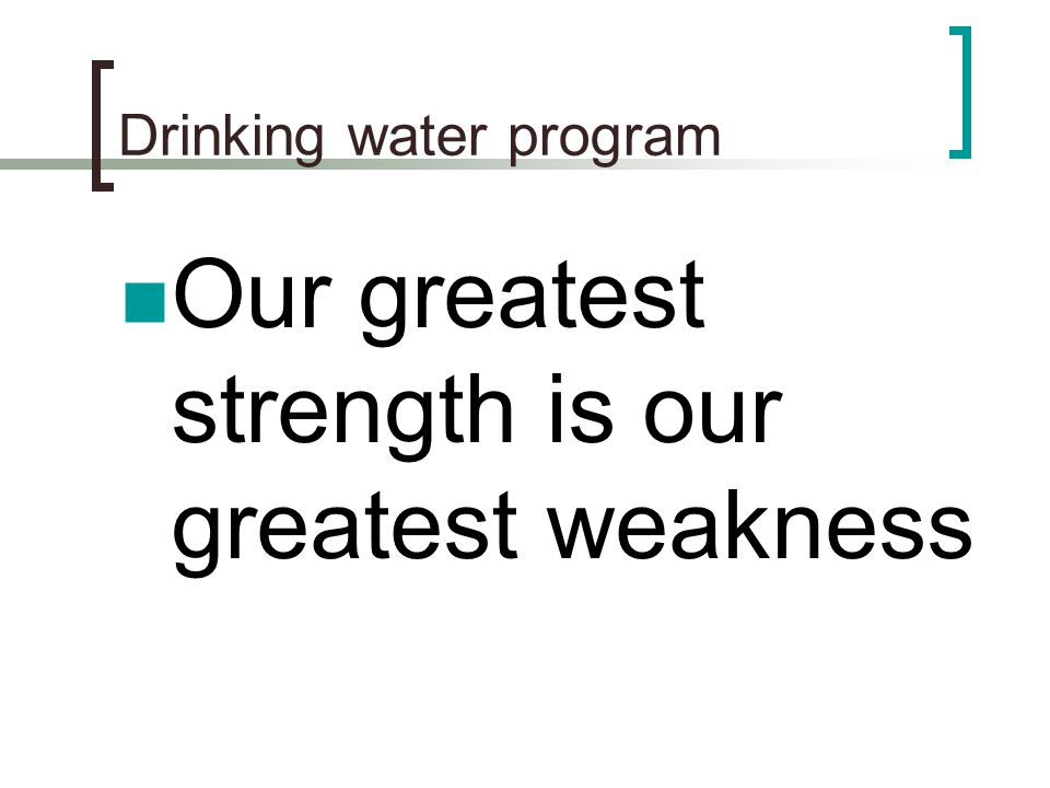 Drinking water program