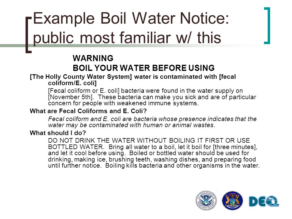 Example Boil Water Notice: public most familiar w/ this