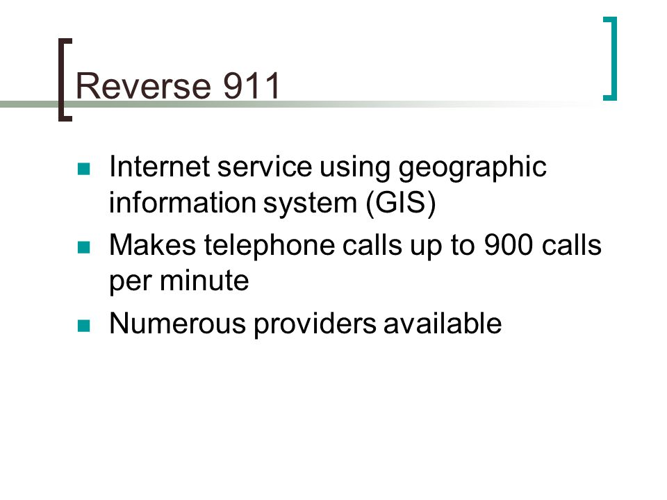 Reverse 911 Internet service using geographic information system (GIS)