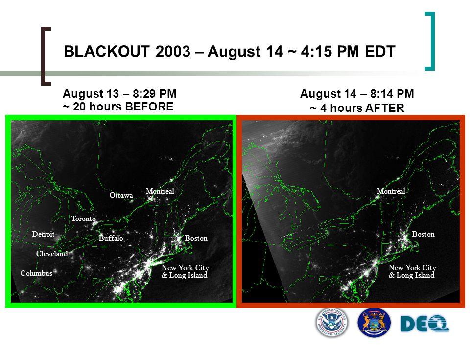 BLACKOUT 2003 – August 14 ~ 4:15 PM EDT