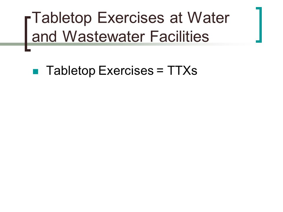 Tabletop Exercises at Water and Wastewater Facilities