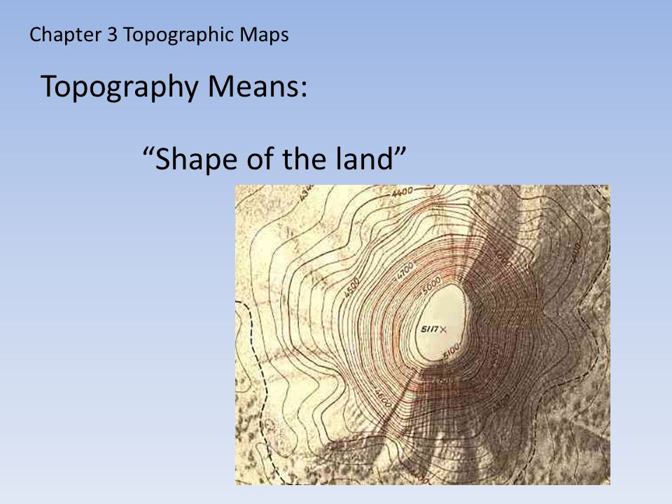 Chapter 3 Topographic Maps
