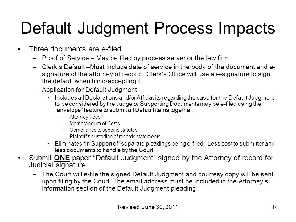 Default Judgment Process Impacts