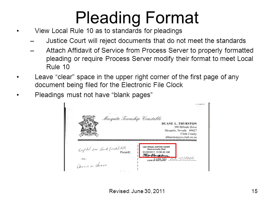 Pleading Format View Local Rule 10 as to standards for pleadings