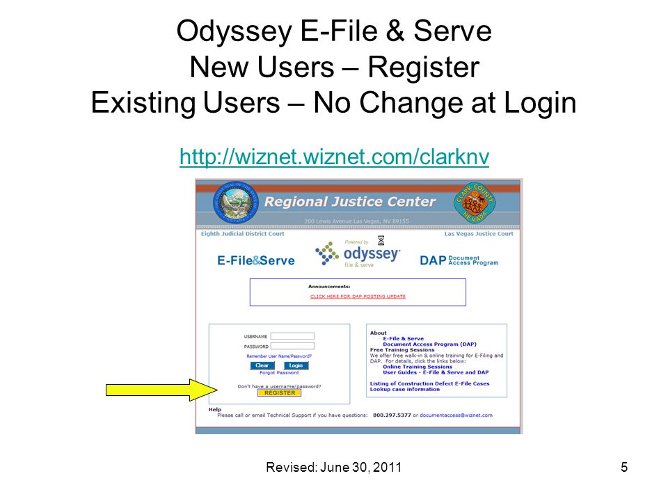 Odyssey E-File & Serve New Users – Register Existing Users – No Change at Login