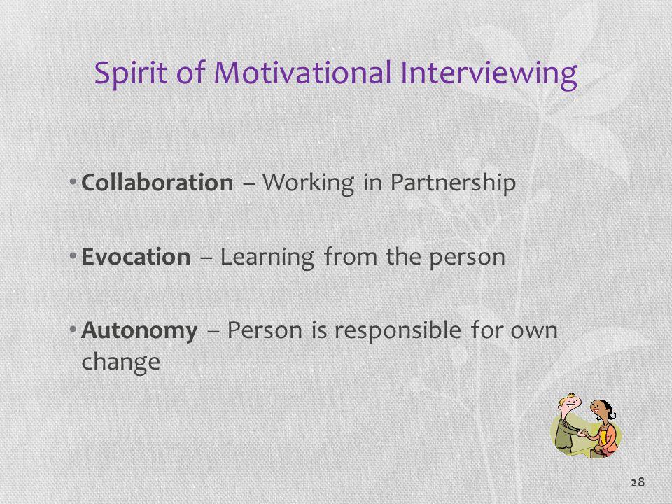 Spirit of Motivational Interviewing