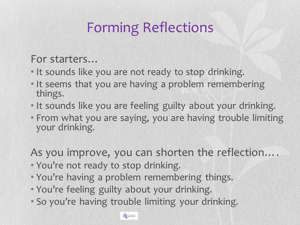 Forming Reflections For starters…
