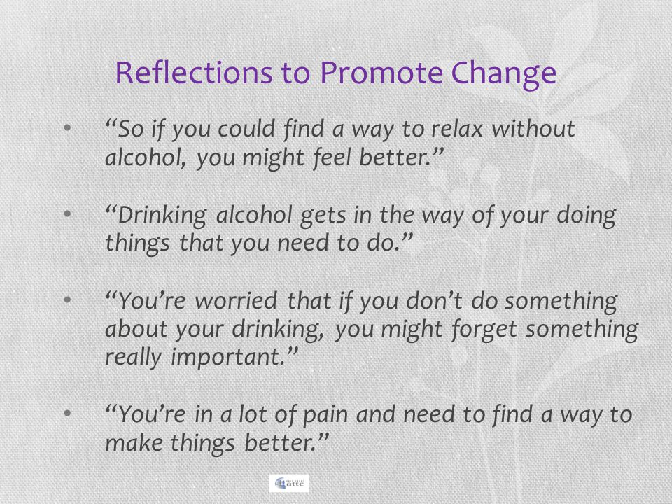 Reflections to Promote Change