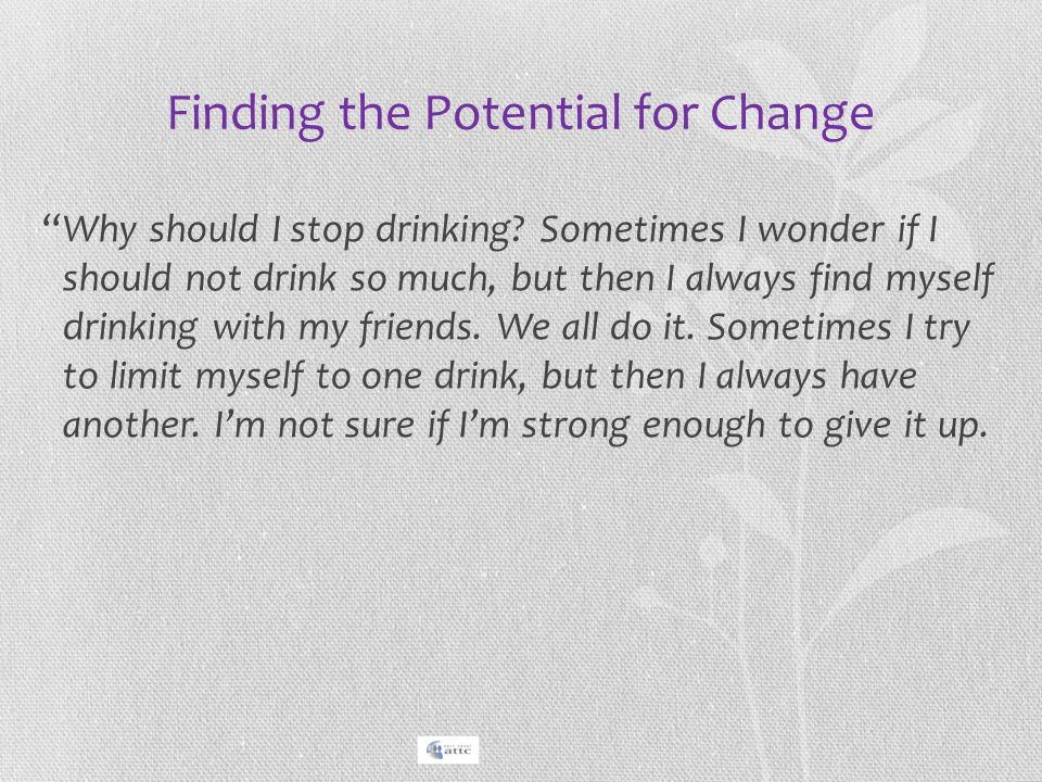 Finding the Potential for Change