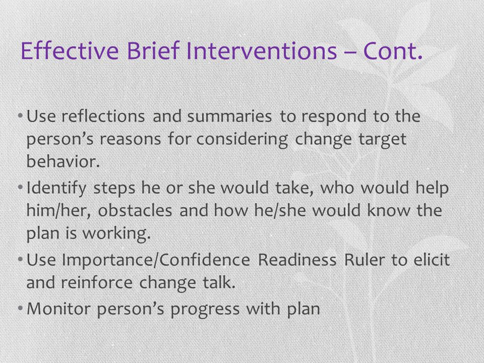 Effective Brief Interventions – Cont.