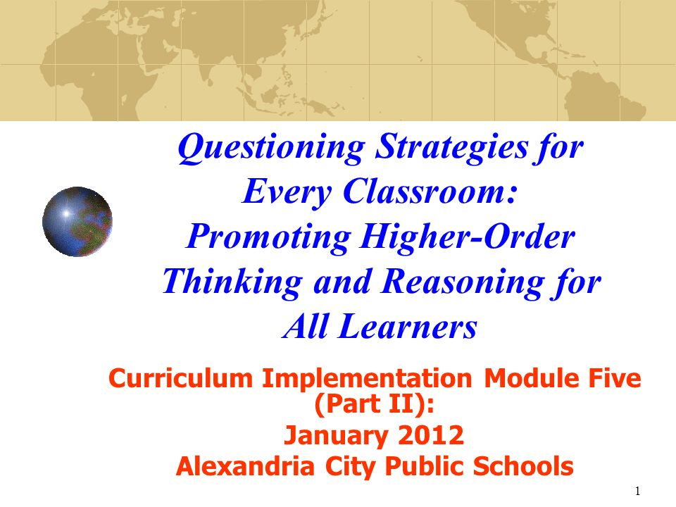 Questioning Strategies for Every Classroom: Promoting Higher-Order Thinking and Reasoning for All Learners