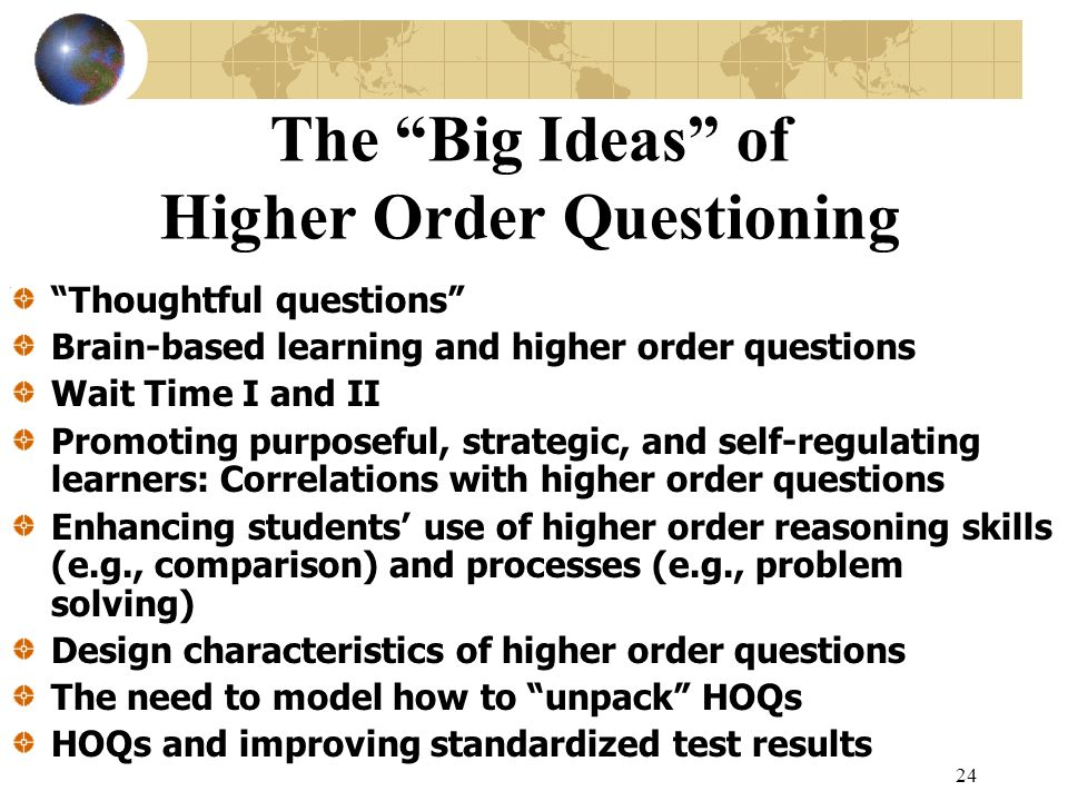 The Big Ideas of Higher Order Questioning