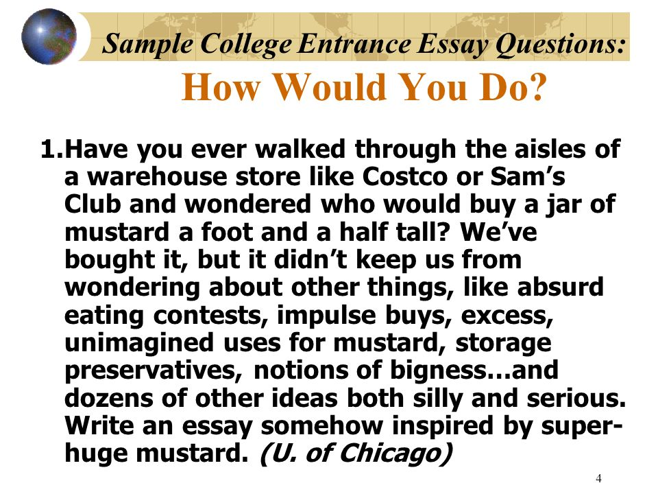 Sample College Entrance Essay Questions: How Would You Do