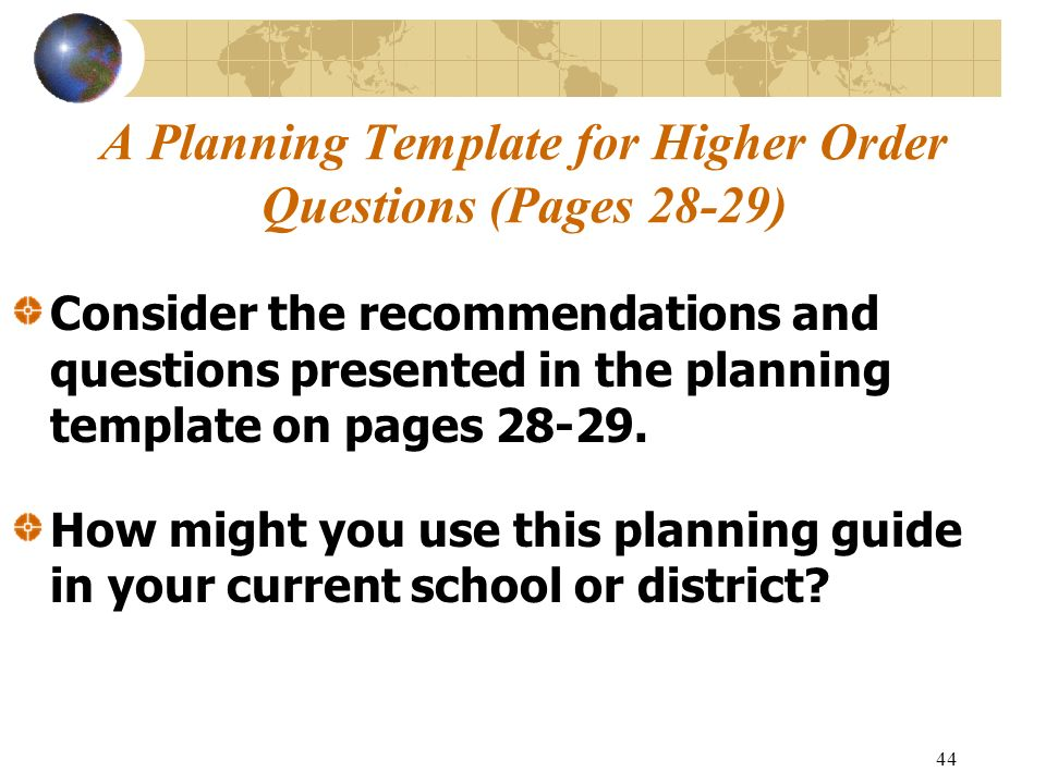 A Planning Template for Higher Order Questions (Pages 28-29)