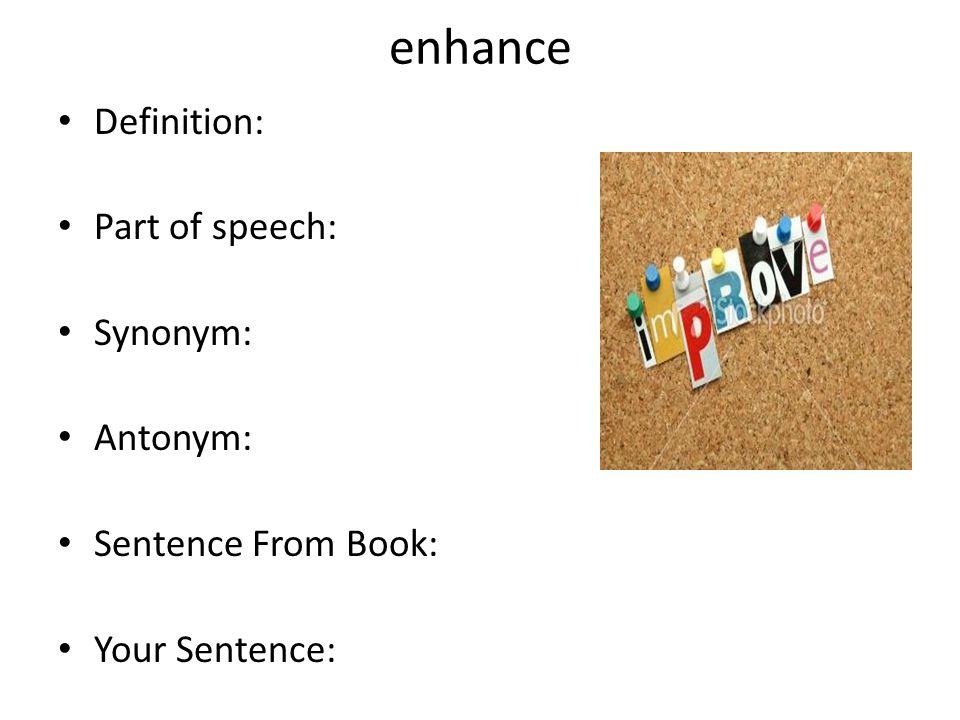 5 Enhance ...