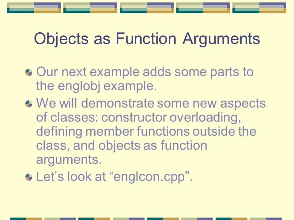 Objects as Function Arguments