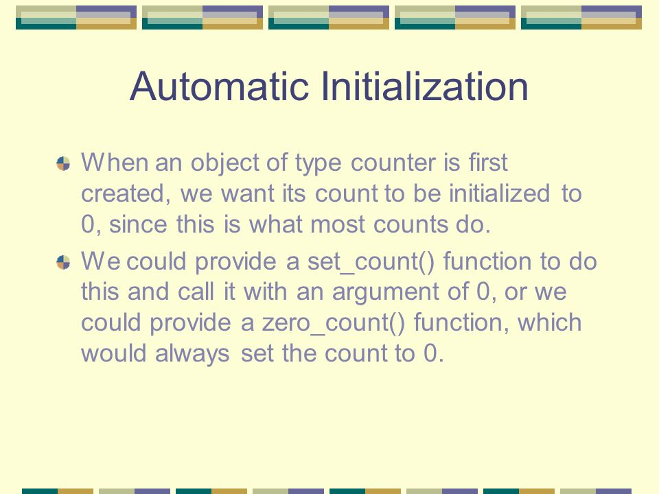 Automatic Initialization