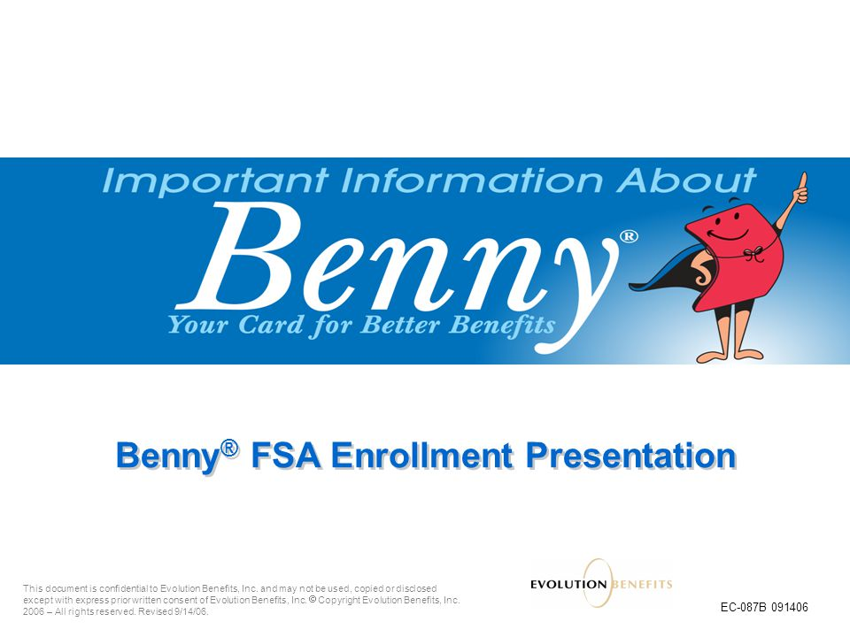 Benny® FSA Enrollment Presentation