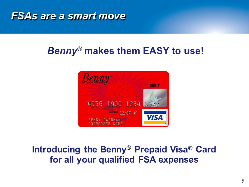 Benny® makes them EASY to use!