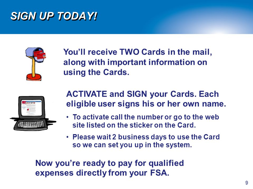 SIGN UP TODAY! You'll receive TWO Cards in the mail, along with important information on using the Cards.