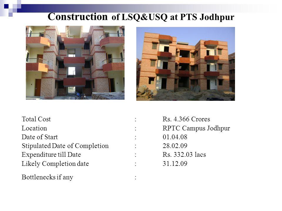 Construction of LSQ&USQ at PTS Jodhpur