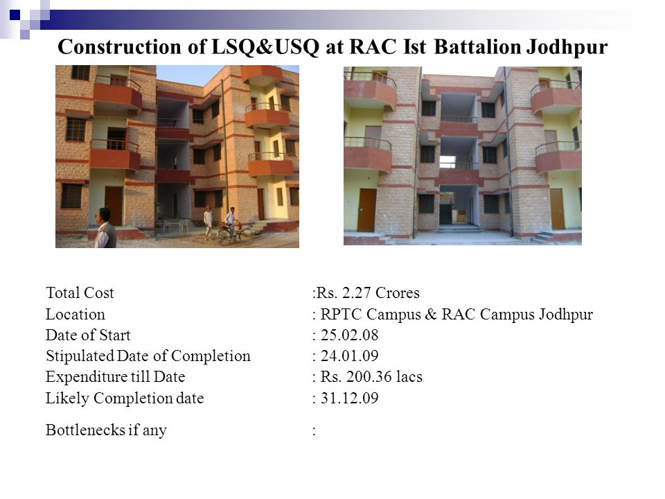 Construction of LSQ&USQ at RAC Ist Battalion Jodhpur