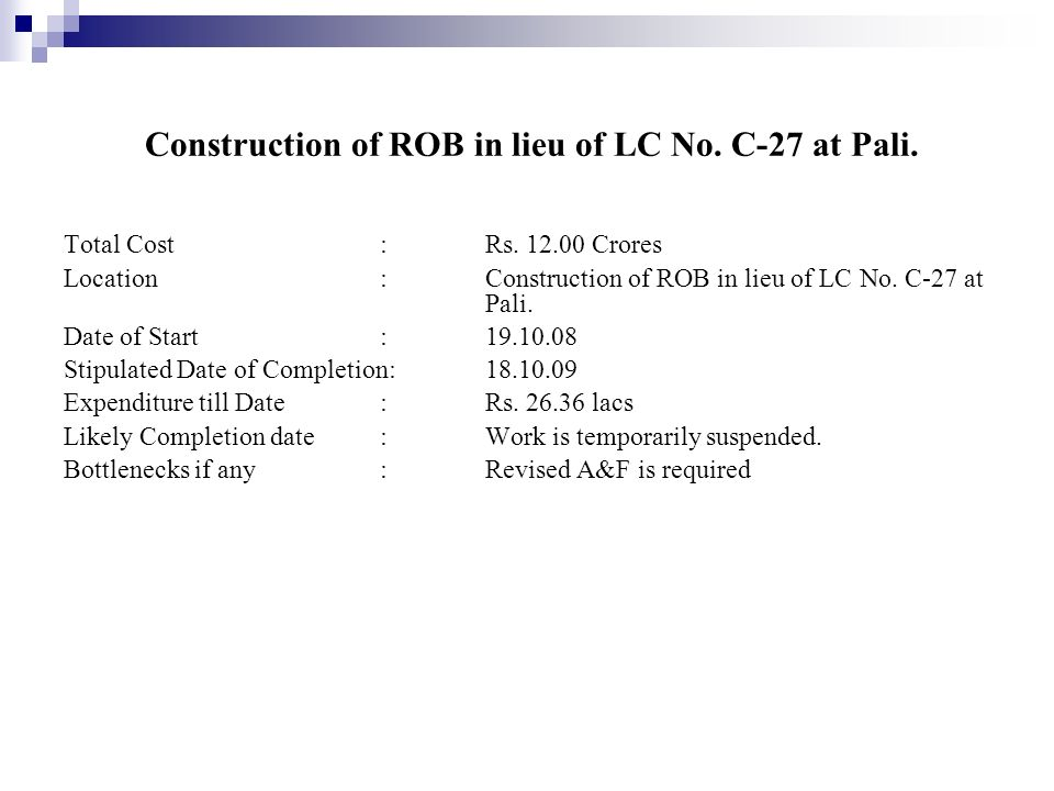 Construction of ROB in lieu of LC No. C-27 at Pali.