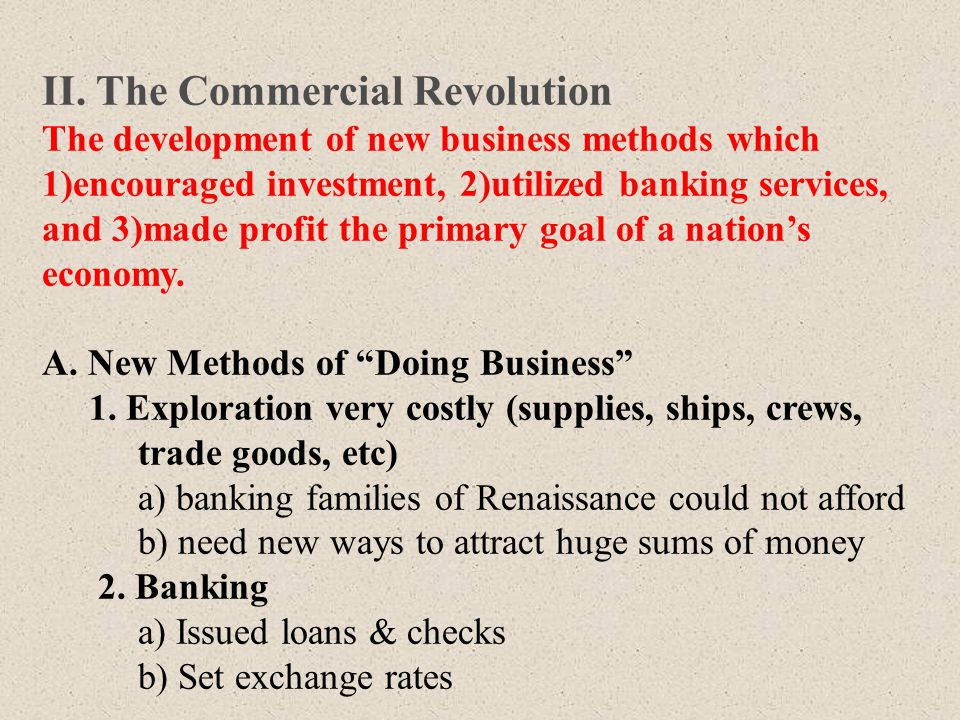II. The Commercial Revolution