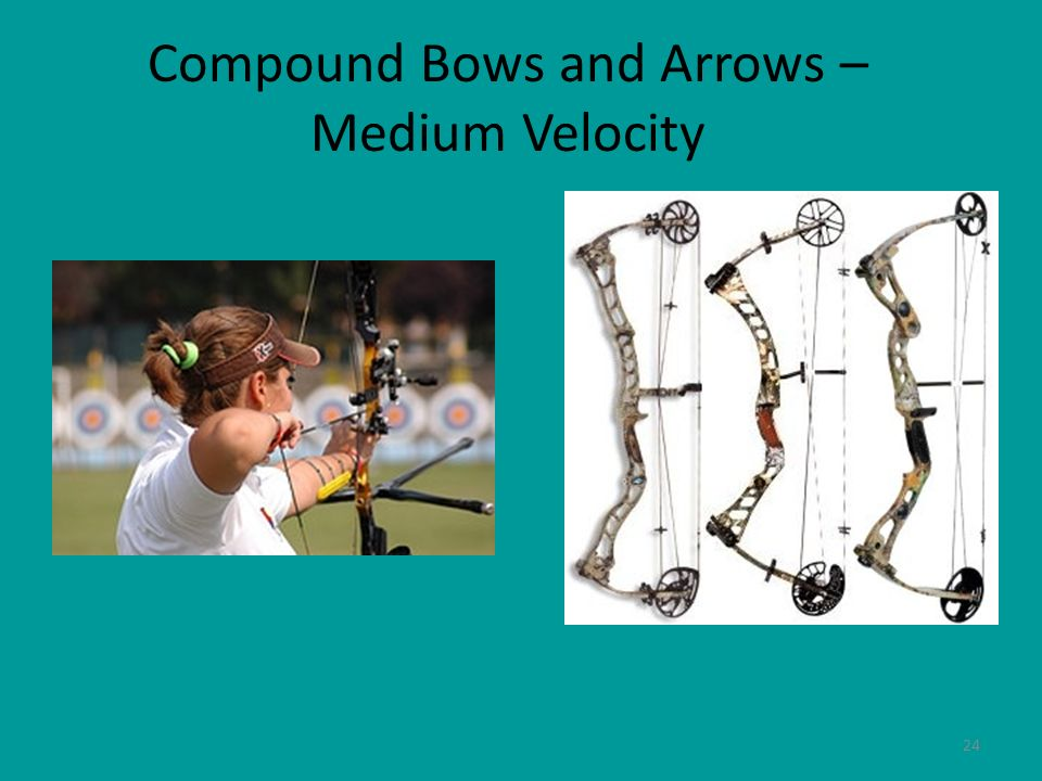 Compound Bows and Arrows – Medium Velocity