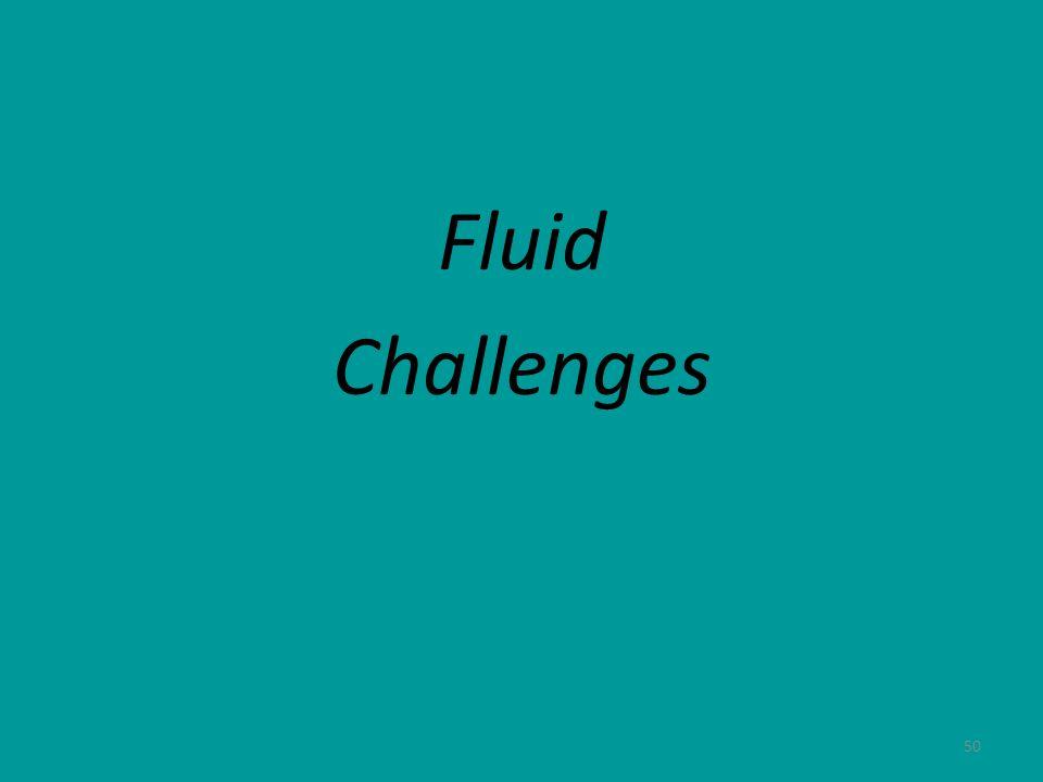 Fluid Challenges