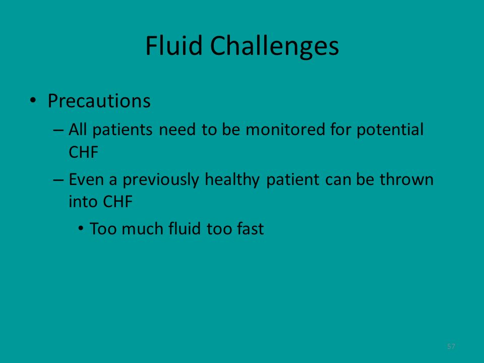 Fluid Challenges Precautions