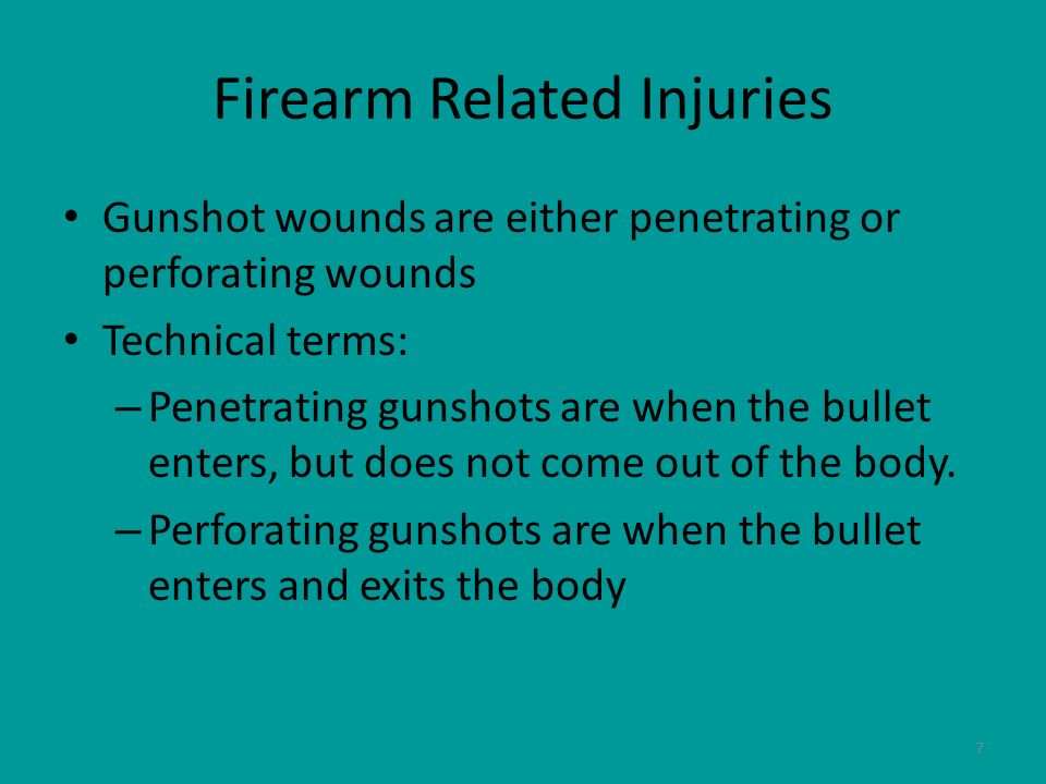 Firearm Related Injuries