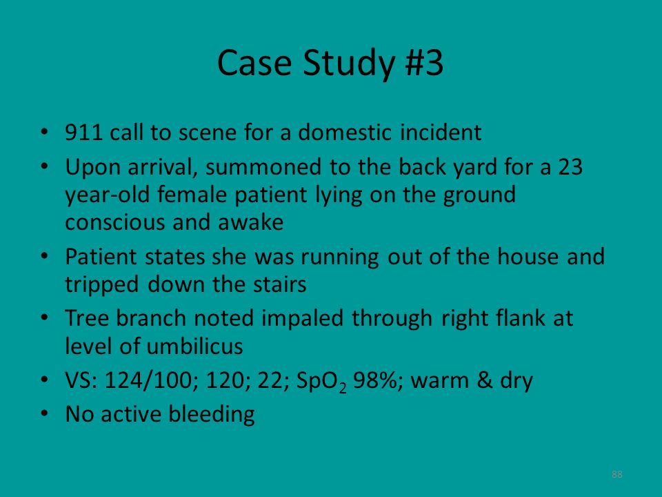 Case Study #3 911 call to scene for a domestic incident